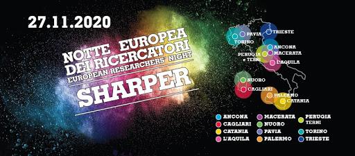 Sharper – Notte Europea dei Ricercatori. 25, 26 e 27 novembre