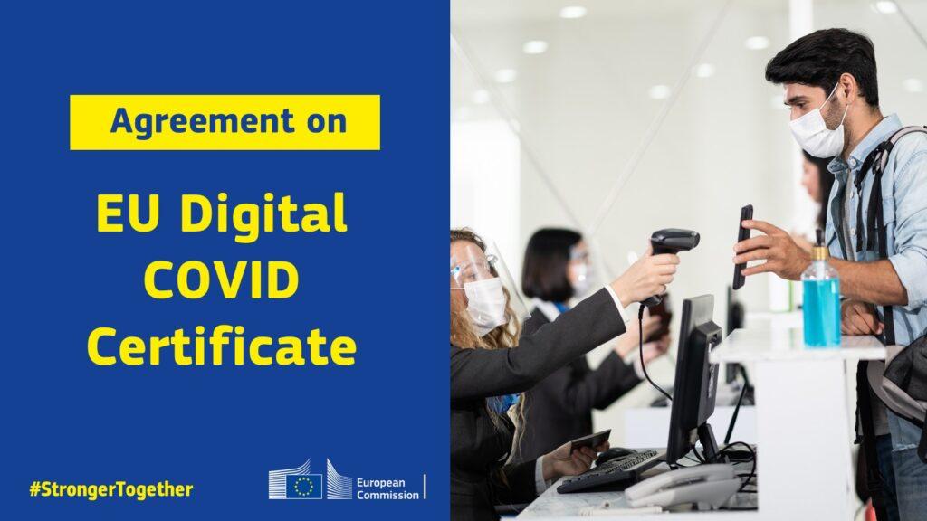 Certificato COVID digitale UE: accordo provvisorio tra Parlamento e Commissione europea per partire a luglio.